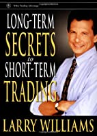 Long-Term Secrets to Short-Term Trading by…