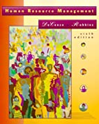 Human Resource Management by David A. De…