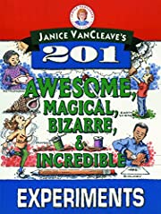 Janice VanCleave's 201 Awesome,…