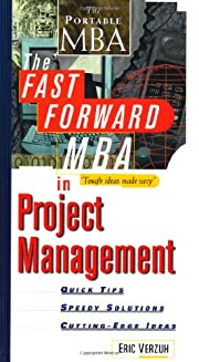 The Fast Forward MBA in Project Management:…