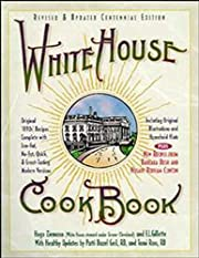 White House Cookbook, Revised and Updated…