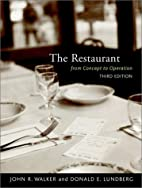 The Restaurant: From Concept to Operation by…