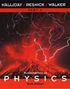 Fundamentals of Physics, Part 2, Chapters…