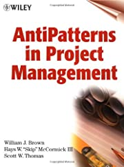AntiPatterns in Project Management by…