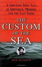 The Custom of the Sea por Neil Hanson