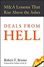 Deals from Hell: M&A Lessons that Rise Above…