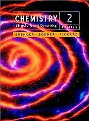 Chemistry: Structure and Dynamics de James…