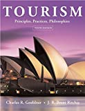 Tourism : principles, practices, philosophies / Charles R. Goeldner, J.R. Brent Ritchie