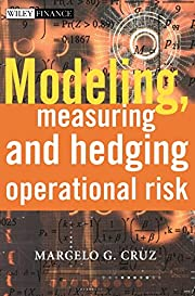 Modeling, Measuring and Hedging Operational…