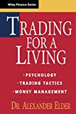 Trading for a Living: Psychology, Trading…