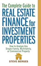 The Complete Guide to Real Estate Finance…