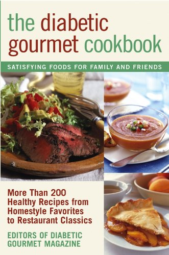 The Diabetic Gourmet Cookbook by Diabetic Gourmet Magazine