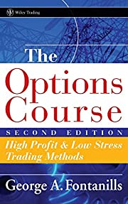 The Options Course Second Edition: High…