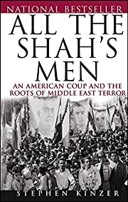 All the Shah's men : an American coup and…