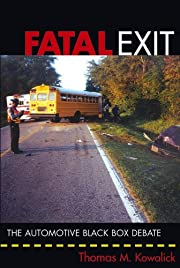Fatal Exit: The Automotive Black Box Debate…