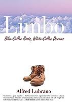 Limbo: Blue-Collar Roots, White-Collar…