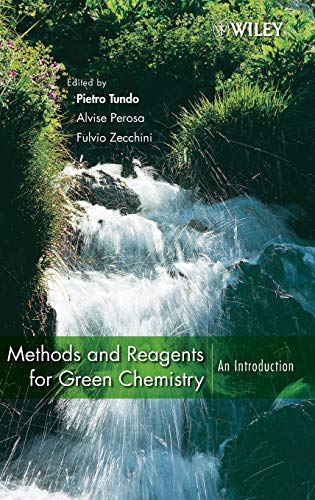 PDF] Methods and Reagents for Green Chemistry: An Introduction