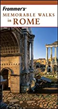 Frommer's Memorable Walks in Rome by Bruce…