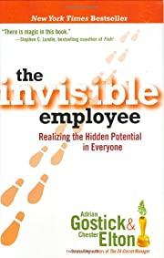 The Invisible Employee: Realizing the Hidden…