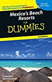 Mexico?s beach resorts for dummies / by David Baird and Lynne Bairstow
