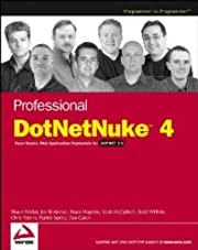 Professional DotNetNuke 4: Open Source Web…