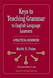 Keys to Teaching Grammar to English Language…