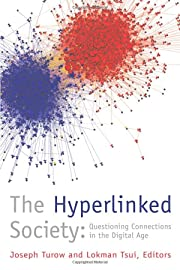 The Hyperlinked Society: Questioning…