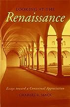 Looking at the Renaissance: Essays toward a…
