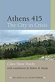 Athens 415 : the city in crisis de Clara S.…