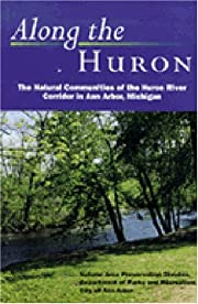 Along the Huron: The Natural Communities of…