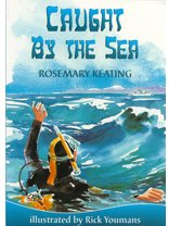 Caught by the sea de Rosemary Keating
