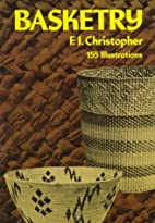 Basketry by F J Christopher