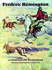 Frederic Remington: 173 Drawings and…