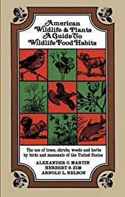 American Wildlife and Plants: A Guide To…