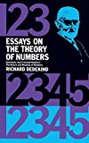 Essays on the theory of numbers / by Richard Dedekind ; authorized translation by Wooster Woodruff Beman