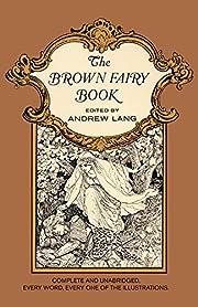 The Brown Fairy Book de Andrew Lang