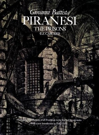 The Prisons [Le Carceri]: The Complete First and Second States), Giovanni Batista Piranesi