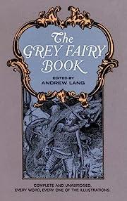 The Grey Fairy Book (Dover Children's…