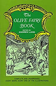The Olive Fairy Book (Complete & Unabridged)…