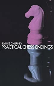 Practical Chess Endings: A Basic Guide to…