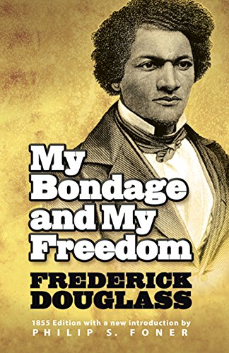 My Bondage and My Freedom (African American), Douglass, Frederick