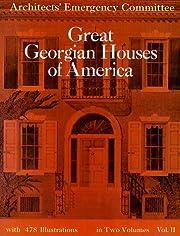 Great Georgian Houses of America, Vol. 2 por…