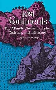 Lost Continents di L. Sprague de Camp