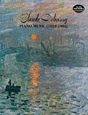 Claude Debussy: Piano Music (1888-1905) av…