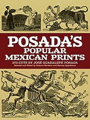 Posada's Popular Mexican Prints (Dover…