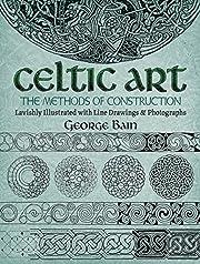 Celtic Art: The Methods of Construction…