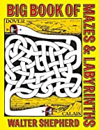Big Book of Mazes and Labyrinths (Dover…
