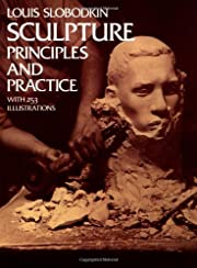 Sculpture: Principles and Practice (Dover…