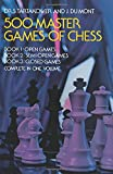 500 master games of chess / by S. Tartakower and J. du Mont