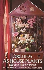 Orchids as House Plants de Rebecca Tyson…